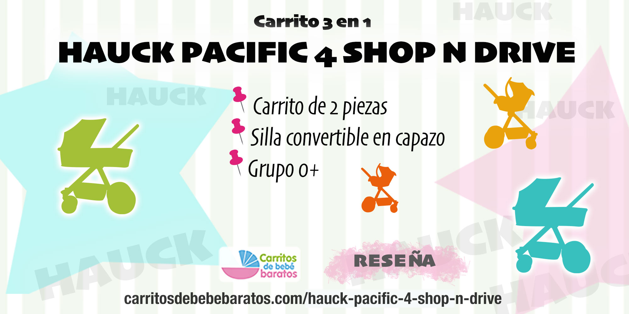 Carrito 3 en 1 Hauck Pacific 4 Shop N Drive
